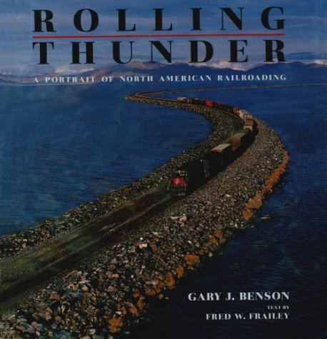 9780393029079: Rolling Thunder: A Portrait of North American Railroading