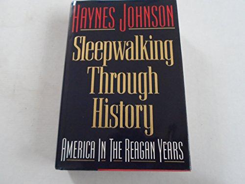 9780393029376: Sleepwalking Through History: America in the Reagan Years