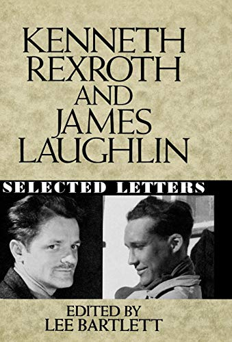 9780393029390: Kenneth Rexroth and James Laughlin: Selected Letters