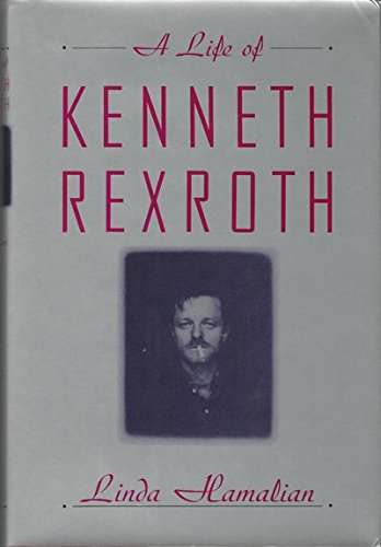 Life of Kenneth Rexroth.