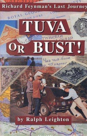 9780393029536: Leighton: Tuva or Bust - Richard Feynamn'S Last Journey