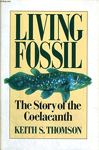 9780393029567: Living Fossil: The Story of the Coelacanth
