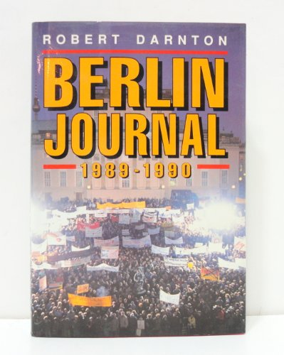 9780393029703: Berlin Journal, 1989-90