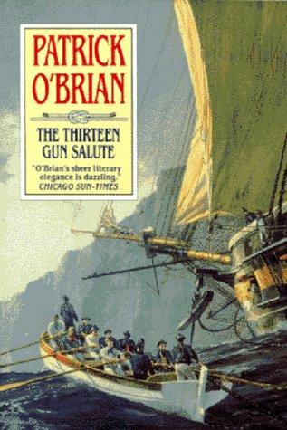 9780393029741: The Thirteen Gun Salute (Aubrey-Maturin)