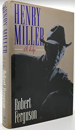 9780393029789: Ferguson: Henry Miller: A Life (Cloth)