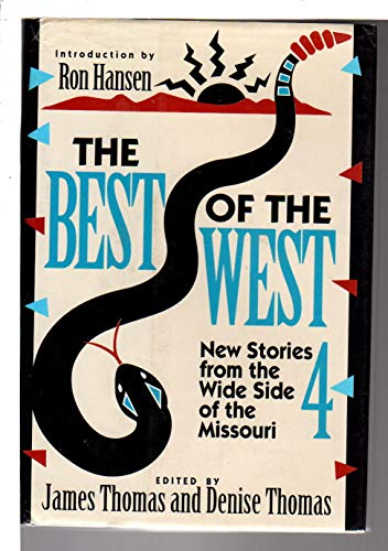 Thomas: Best of the West 4: New Short Stories from the Wide Side of the Missouri (Cloth): Thomas, J...