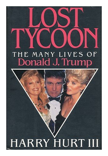 9780393030297: Lost Tycoon: The Many Lives of Donald J. Trump