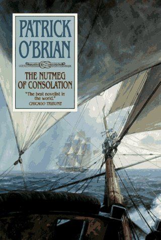 9780393030327: The Nutmeg of Consolation (Maturin Novels, 14.)