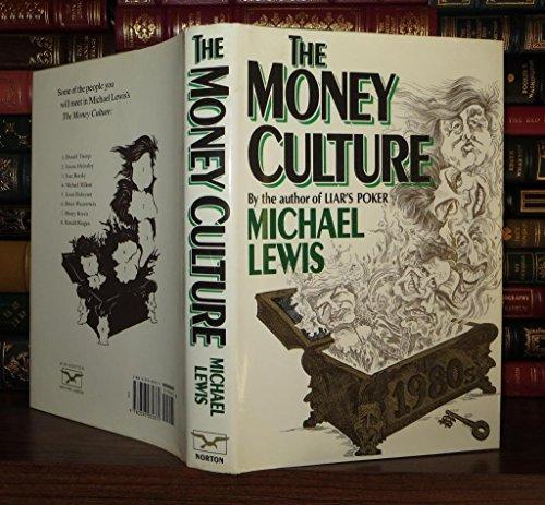 9780393030372: The Money Culture