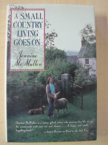 9780393030396: A Small Country Living Goes on