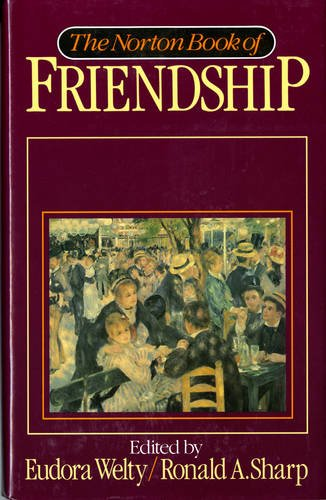 Norton Book of Friendship: Eudora Welty