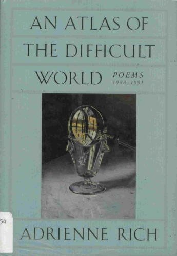 9780393030693: An Atlas of the Difficult World: Poems 1988-1991