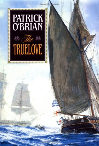 9780393031096: The Truelove (Aubrey/Maturin Novels)