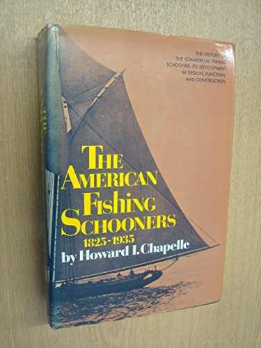 9780393031232: The American Fishing Schooners 1825-1935