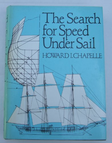 9780393031270: The Search for Speed Under Sail, 1700-1855