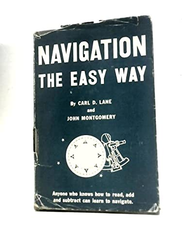 Navigation the Easy Way: Lane, Carl