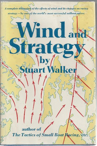 Wind and Strategy: Walker, S. H.