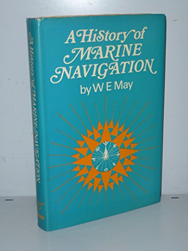 9780393031409: A history of marine navigation,