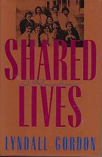 Shared Lives: A Remembrance (American) (0393031640) by Lyndall Gordon