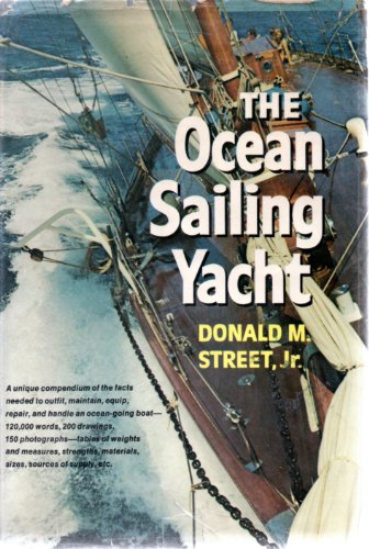 THE OCEAN SAILING YACHT: Street, Jr., Donald M.