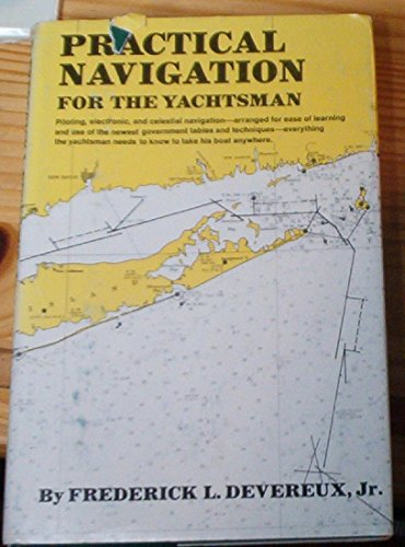 9780393031713: Practical Navigation for the Yachtsman