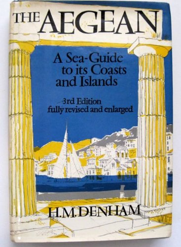 9780393031973: The Aegean: A sea-guide to its coasts and islands
