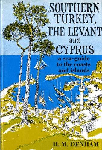 9780393031980: Southern Turkey, the Levant and Cyprus