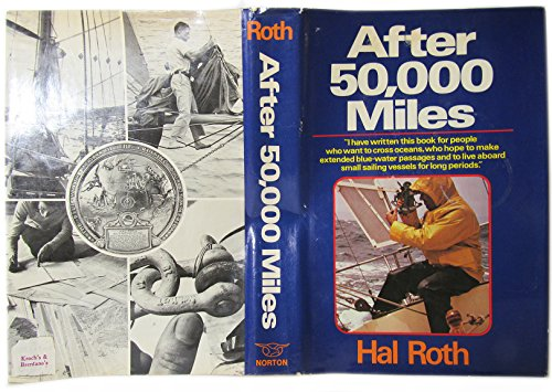 After 50,000 Miles: Roth, Hal