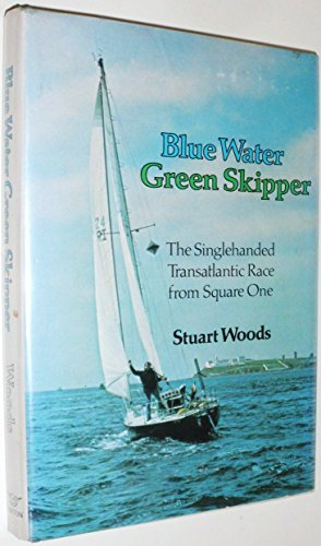 Blue Water, Green Skipper ****SIGNED****