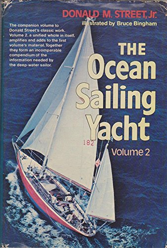The Ocean Sailing Yacht: Street, Donald M.,