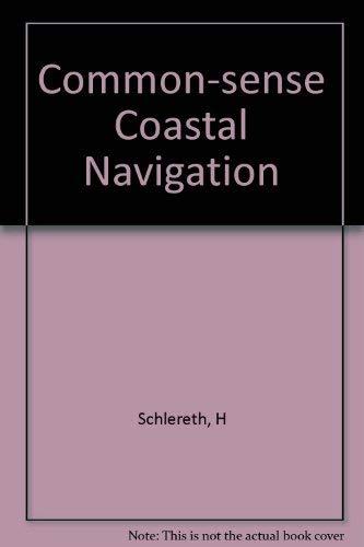 9780393032246: Commonsense Coastal Navigation
