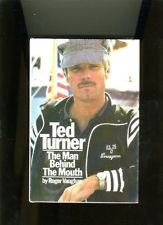 9780393032284: Ted Turner: The Man Behind the Mouth [Hardcover] by Vaughn, Rojen