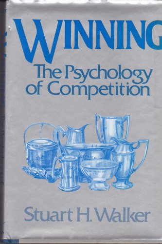 9780393032550: Winning: The Psychology of Competition