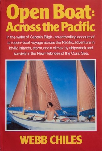 Open Boat: Across the Pacific: Chiles, Webb