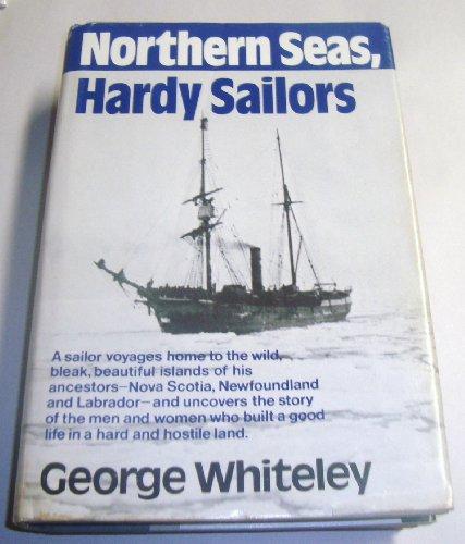 9780393032703: Northern Seas, Hardy Sailors