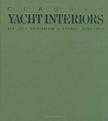 Classic Yacht Interiors: Bobrow, Jill; Jinkins,