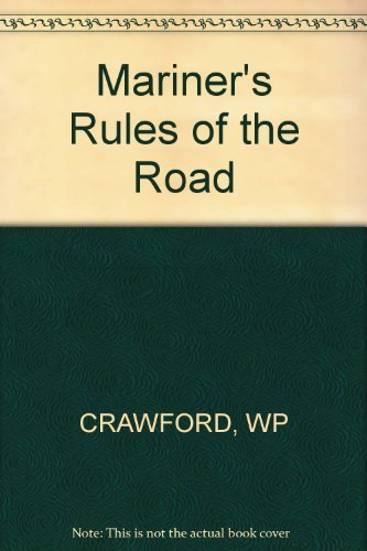 Mariner's Rules of the Road (0393032876) by Crawford, William P.