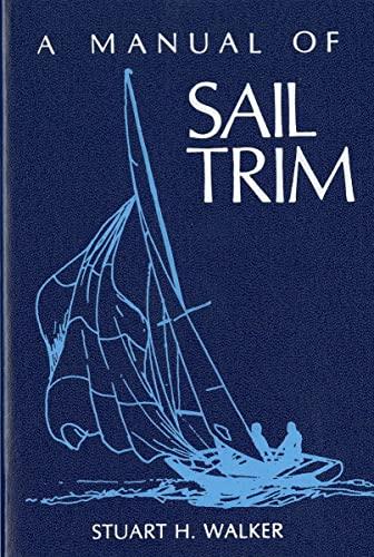 9780393032963: The Manual of Sail Trim