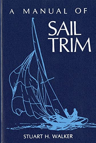 9780393032963: A Manual of Sail Trim
