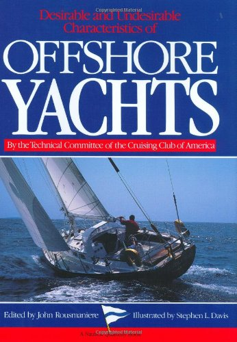 9780393033113: Desirable and Undesirable Characteristics of the Offshore Yachts (A Nautical Quarterly Book)