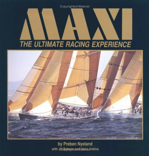 9780393033403: Maxi: The Ultimate Racing Experience