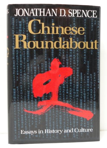 9780393033557: Chinese Roundabout: Essays in History and Culture