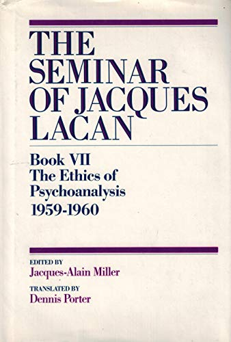 9780393033571: The Ethics of Psychoanalysis 1959-1960 (Seminar of Jacques Lacan Book VII)