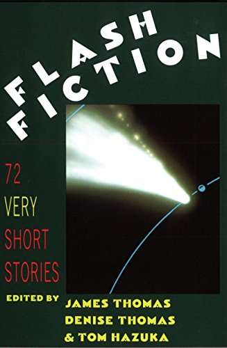 9780393033618: Flash Fiction (Cloth): Very Short Stories / Ed. by James Thomas.