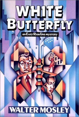 WHITE BUTTERFLY: Mosley, Walter