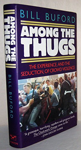 9780393033816: Among the Thugs
