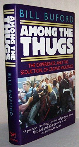 9780393033816: Among the Thugs