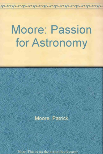 9780393033823: Moore: Passion for Astronomy
