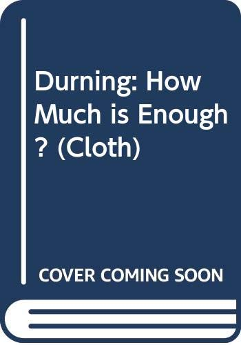 9780393033830: Durning: How Much is Enough ? (Cloth) (The Worldwatch environmental alert series)