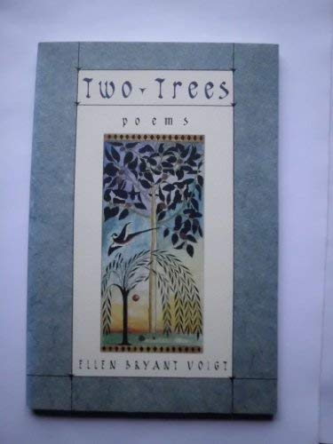 9780393033922: Two Trees: Poems